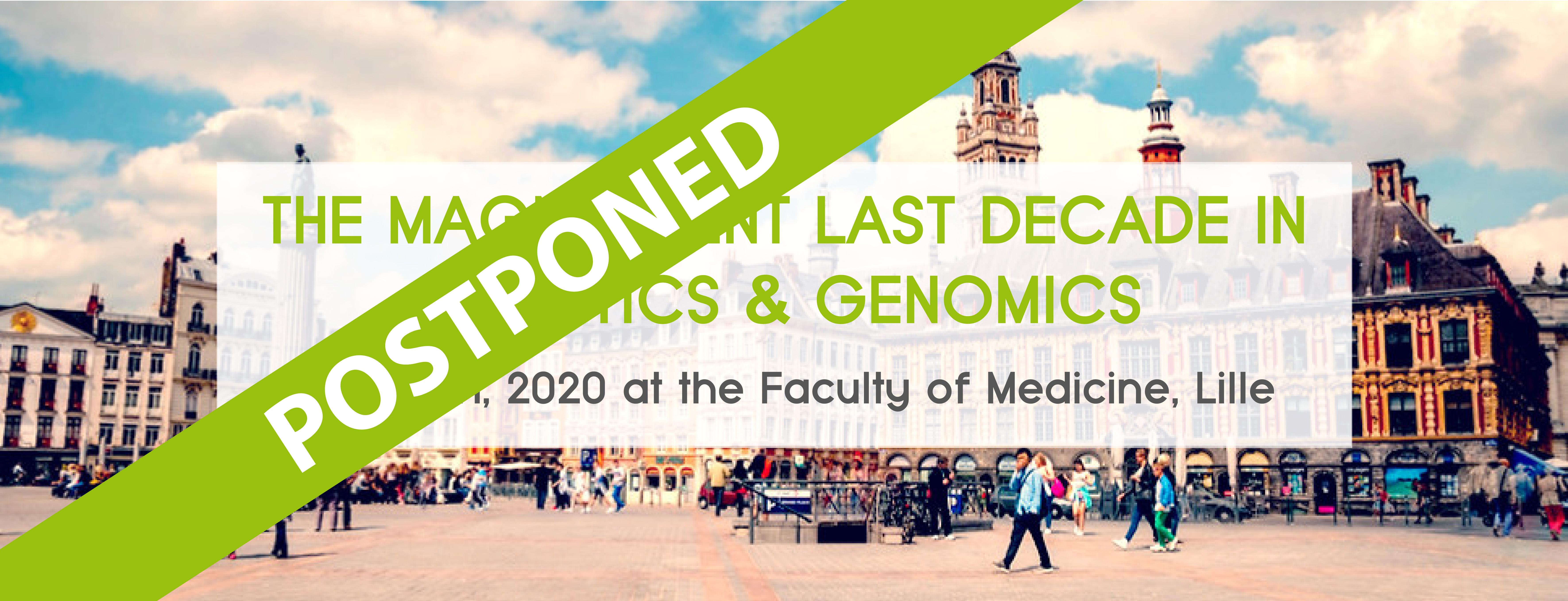 POSTPONED: Symposium LIGAN : 'Last Decade In Genetics & Genomics'